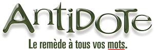 antidote - Le remède à tous vos mots